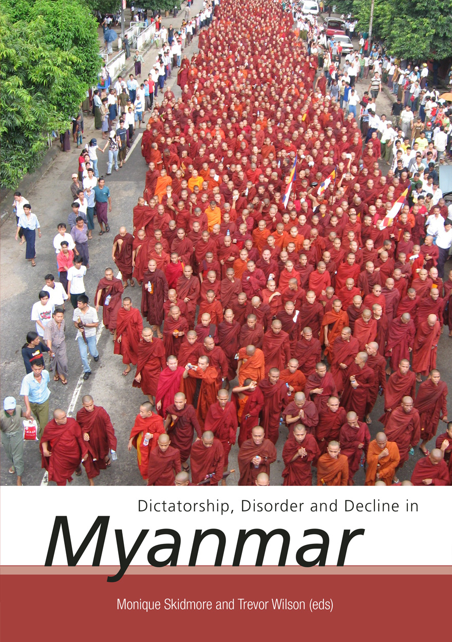Dictatorship, Disorder and Decline in Myanmar