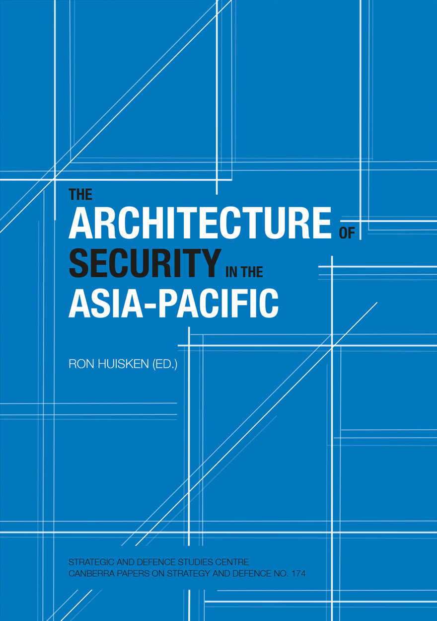 The Architecture of Security in the Asia-Pacific