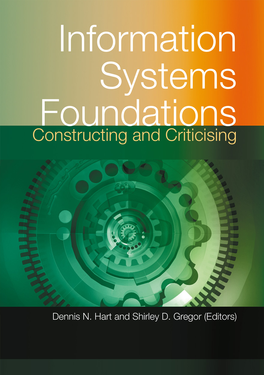Information Systems Foundations: Constructing and Criticising