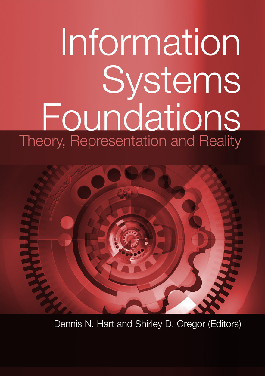 Information Systems Foundations: Theory, Representation and Reality