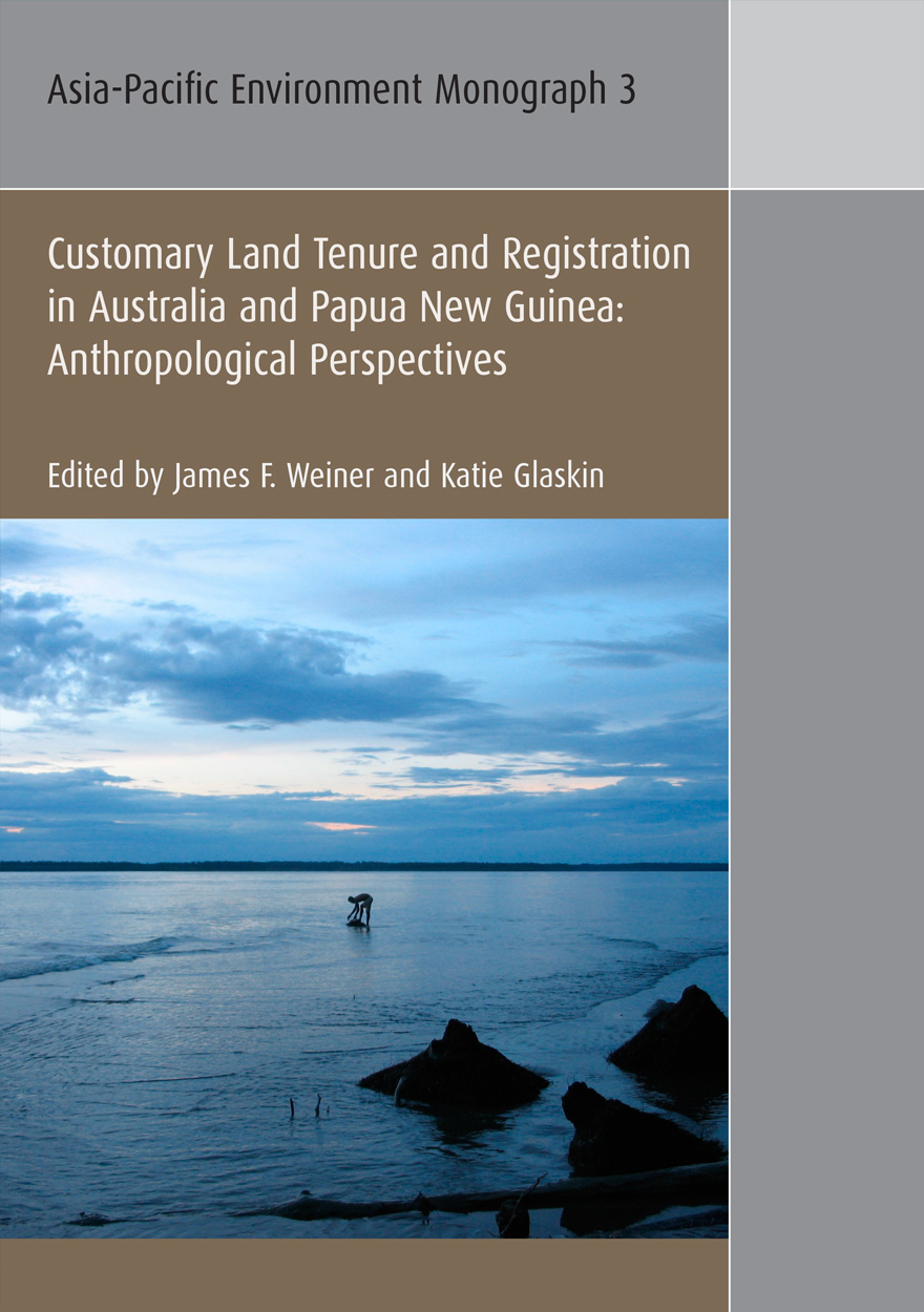 Customary Land Tenure & Registration in Australia and Papua New Guinea