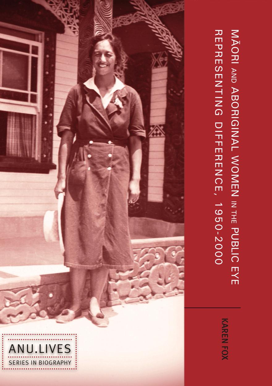 Māori and Aboriginal Women in the Public Eye