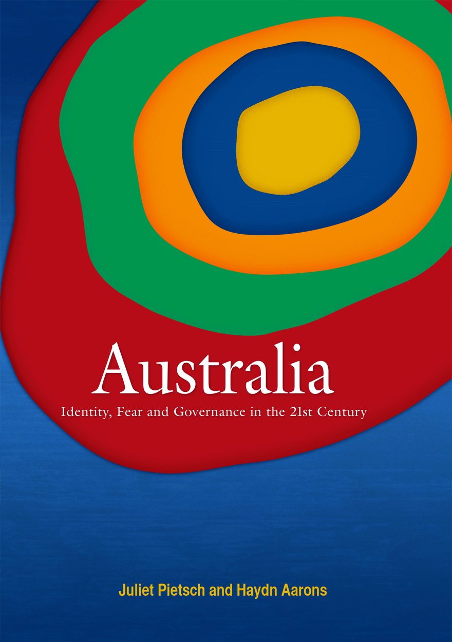 Australia: Identity, Fear and Governance in the 21st Century