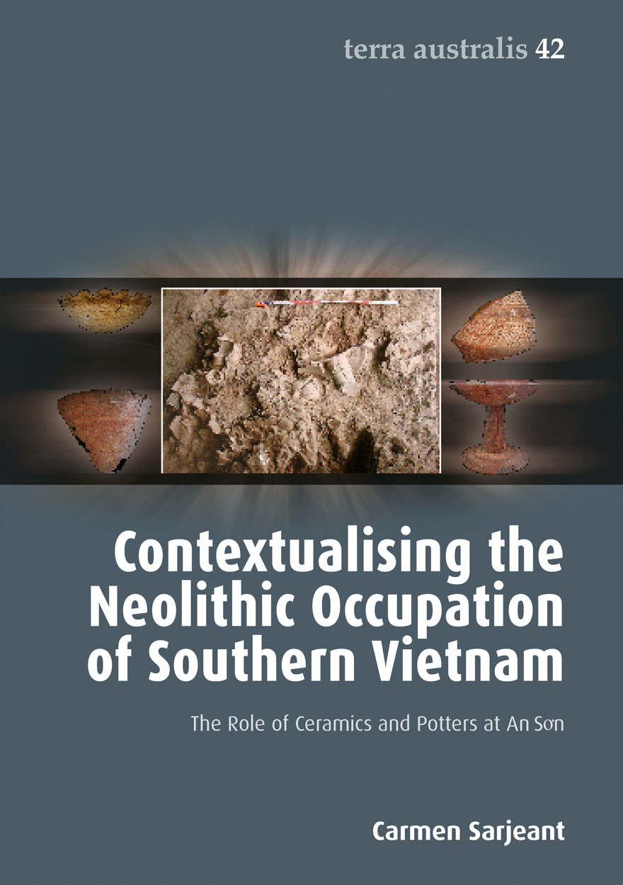 Contextualising the Neolithic Occupation of Southern Vietnam