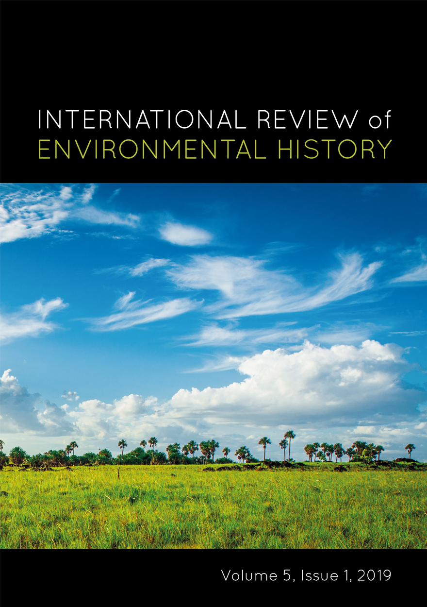 International Review of Environmental History: Volume 5, Issue 1, 2019