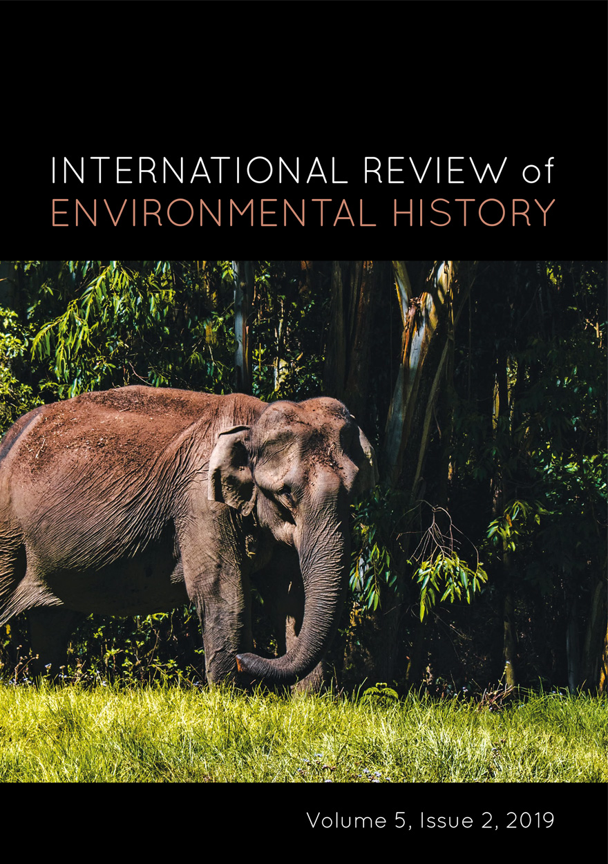 International Review of Environmental History: Volume 5, Issue 2, 2019