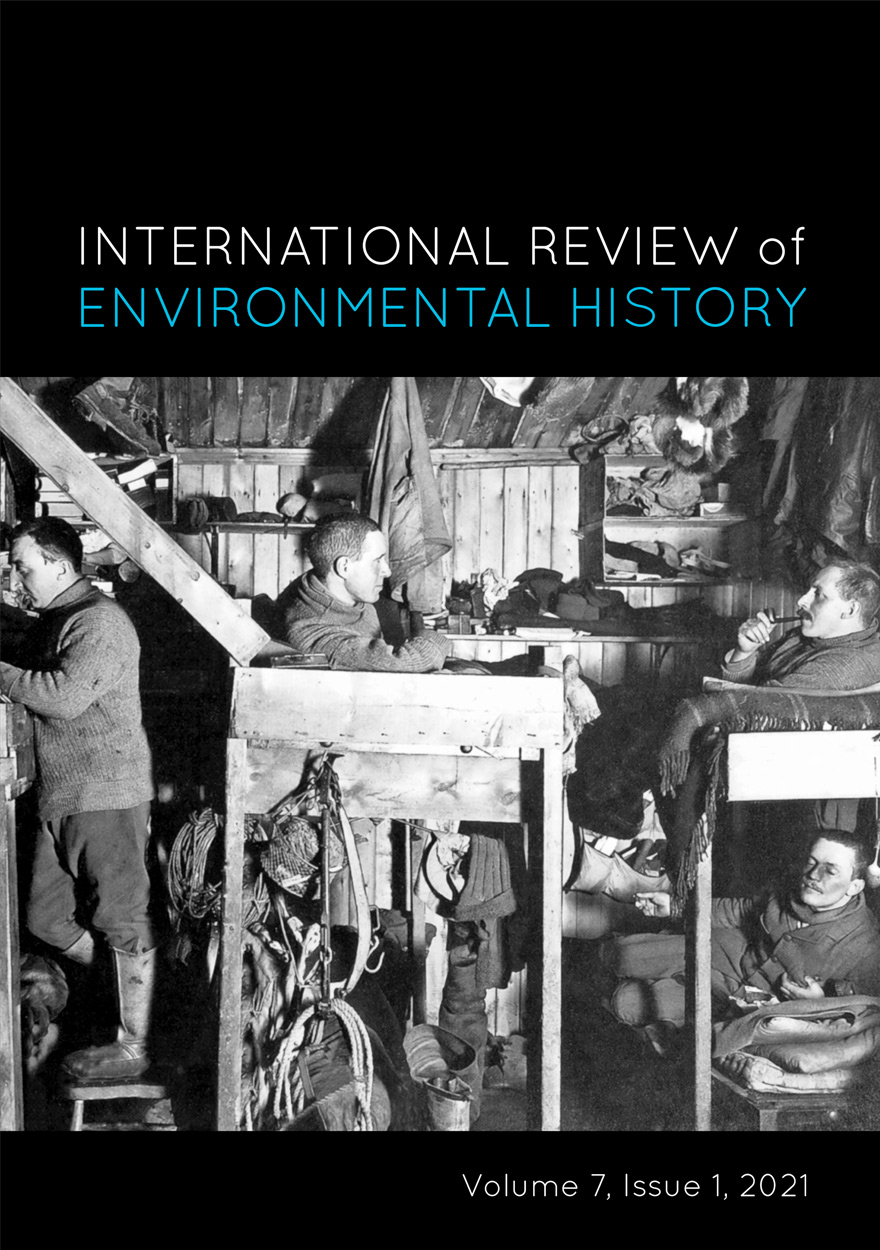International Review of Environmental History: Volume 7, Issue 1, 2021