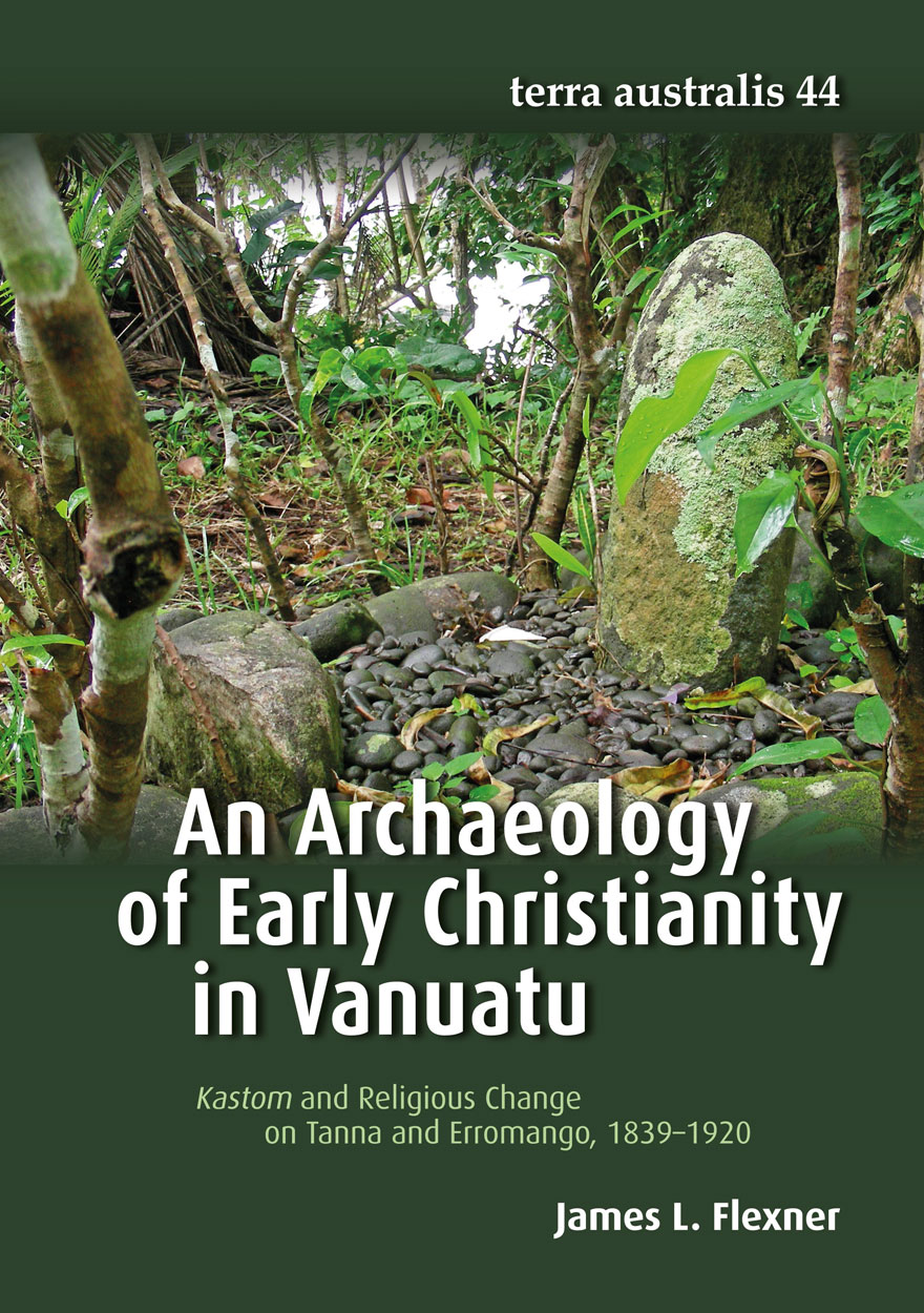 An Archaeology of Early Christianity in Vanuatu