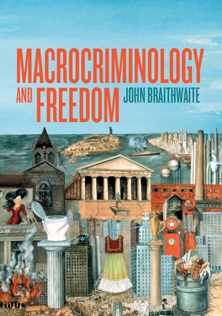 Macrocriminology and Freedom