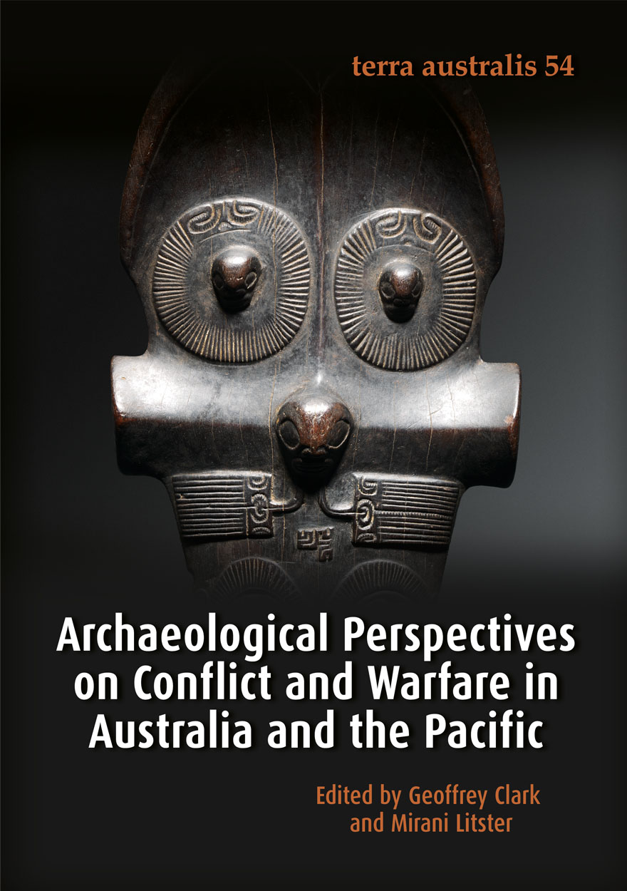 Archaeological Perspectives on Conflict and Warfare in Australia and the Pacific