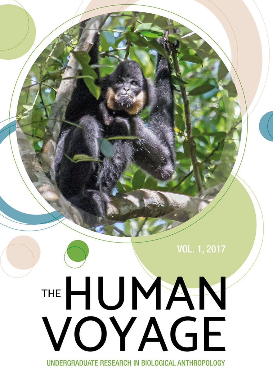 The Human Voyage: Undergraduate Research in Biological Anthropology: Volume 1, 2017