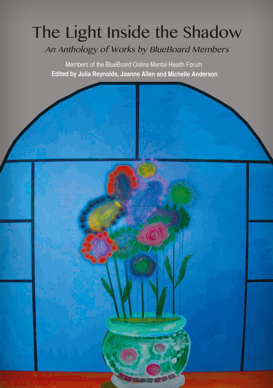 The Light Inside the Shadow: An Anthology of Works by BlueBoard Members